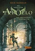 Die Abenteuer des Apollo 3: Das brennende Labyrinth - Rick Riordan - E-Book