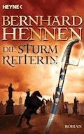 Die Sturmreiterin - Bernhard Hennen - E-Book