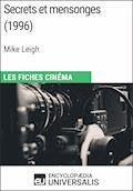 Secrets et mensonges de Mike Leigh - Encyclopaedia Universalis - E-Book