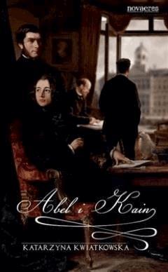 Abel i Kain - Katarzyna Kwiatkowska - ebook