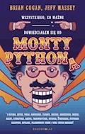 Wszystkiego, co ważne,* dowiedziałem się od Monty Pythona - Brian Cogan - ebook