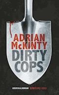 Dirty Cops - Adrian McKinty - E-Book
