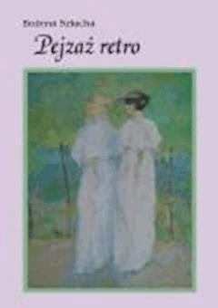 Pejzaż retro - Bożena Szlucha - ebook