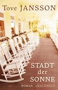 Stadt der Sonne - Tove Jansson - E-Book