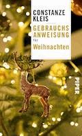 Gebrauchsanweisung für Weihnachten - Constanze Kleis - E-Book