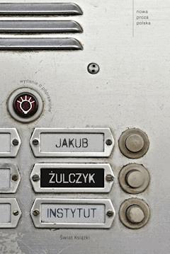 Żulczyk Jakub - Instytut