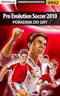 "Pro Evolution Soccer 2010 - poradnik do gry - Karol ""Karolus"" Wilczek - ebook"