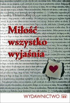 Miłość wszystko wyjaśnia - Ks. Damian Wąsek - ebook