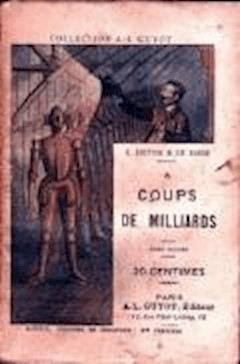 La Conspiration des milliardaires - Tome II - A coups de milliards  - Gustave Le Rouge - ebook