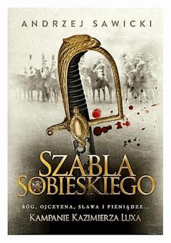 Szabla Sobieskiego - Andrzej Sawicki - ebook