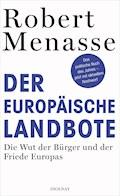 Der Europäische Landbote - Robert Menasse - E-Book