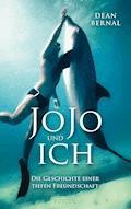 JoJo und ich - Dean Bernal - E-Book