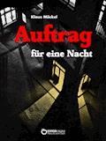 Auftrag für eine Nacht - Klaus Möckel - E-Book
