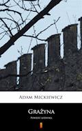 Grażyna. Powieść litewska - Adam Mickiewicz - ebook