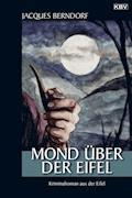 Mond über der Eifel - Jacques Berndorf - E-Book
