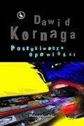Poszukiwacze opowieści - Dawid Kornaga - ebook