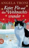 Kater Flo und das Weihnachtswunder - Angela Troni - E-Book