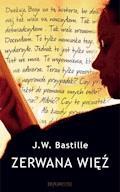 Zerwana więź - J.W. Bastille - ebook