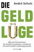 Die Geldlüge - André  Schulz - E-Book