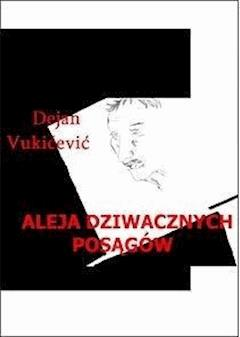 Aleja dziwacznych posągów - Dejan Vukićević - ebook