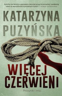 Więcej czerwieni - Katarzyna Puzyńska - ebook