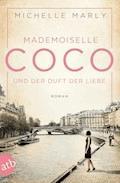 Mademoiselle Coco und der Duft der Liebe - Michelle Marly - E-Book