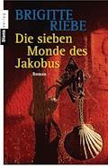 Die sieben Monde des Jakobus - Brigitte Riebe - E-Book