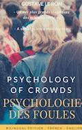 Psychologie des foules - Psychologie of crowd (Bilingual French-English Edition) - Gustave Le Bon - E-Book