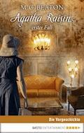 Agatha Raisins erster Fall - M. C. Beaton - E-Book