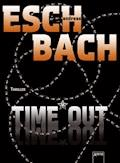 Time*Out - Andreas Eschbach - E-Book + Hörbüch
