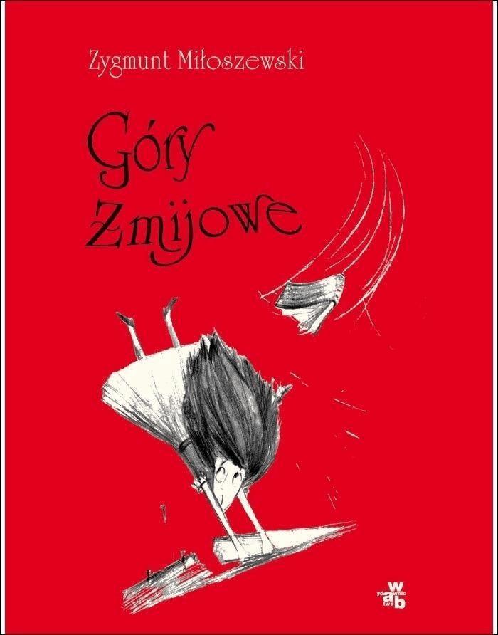 Góry żmijowe - Tylko w Legimi możesz przeczytać ten tytuł przez 7 dni za darmo. - Zygmunt Miłoszewski