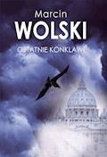 Ostatnie konklawe - Marcin Wolski - ebook