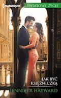Jak być księżniczką - Jennifer Hayward - ebook