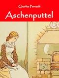Aschenputtel - Charles Perrault - E-Book