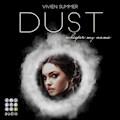 Die Elite. Dust - Vivien Summer - Hörbüch