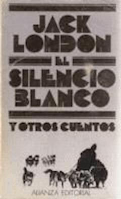 El silencio blanco - Jack London - ebook
