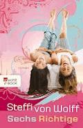 Sechs Richtige - Steffi von Wolff - E-Book