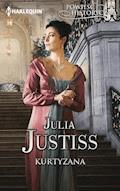Kurtyzana - Julia Justiss - ebook