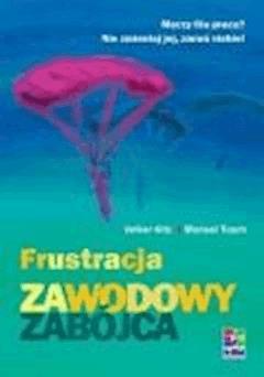 Frustracja. Zawodowy zabójca - Tusch, Manuel; Kitz, Volker - ebook