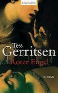 Roter Engel - Tess Gerritsen - E-Book