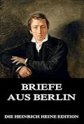 Briefe aus Berlin - Heinrich Heine - E-Book