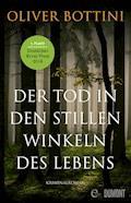 Der Tod in den stillen Winkeln des Lebens - Oliver Bottini - E-Book