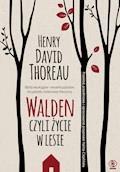 Walden. Czyli życie w lesie - Henry David Thoreau - ebook