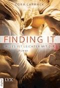 Finding it - Alles ist leichter mit dir - Cora Carmack - E-Book