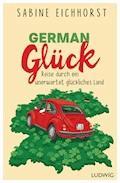 German Glück - Sabine Eichhorst - E-Book
