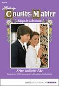 Hedwig Courths-Mahler - Folge 060 - Hedwig Courths-Mahler - E-Book