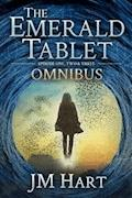 The Emerald Tablet: Omnibus Edition - JM Hart - E-Book