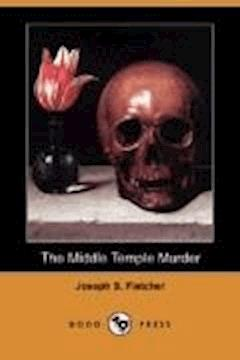 The Middle Temple Murder - Joseph Smith Fletcher - ebook