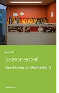 Saisonarbeit - Hans Will - E-Book