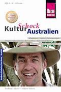 Reise Know-How KulturSchock Australien - Elfi H. M. Gilissen - E-Book